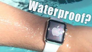Apple Watch: Is it Waterproof? [Water Submersion Test]