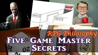 Five Game Master Secrets (Players Don't Want to Know) - RPG Philosophy