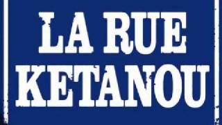 La Rue Ketanou - Marcher Pas Droit