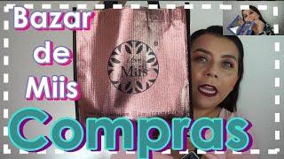 Compras Bazar de Miis Cosmetics + SORTEO