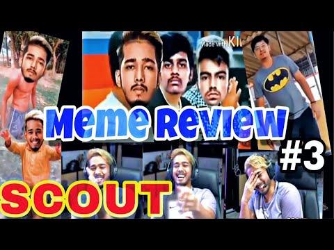 SCOUT MEME REVIEW PART 3 || SCOUT REACTING TO FUNNIEST MEMES || FT. MORTAL, MAVI, JONATHAN, REGALTOS
