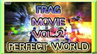 Frag movie vol.2 by MZ | perfect world
