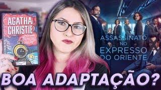 ASSASSINATO NO EXPRESSO DO ORIENTE | Livro vs. Filme