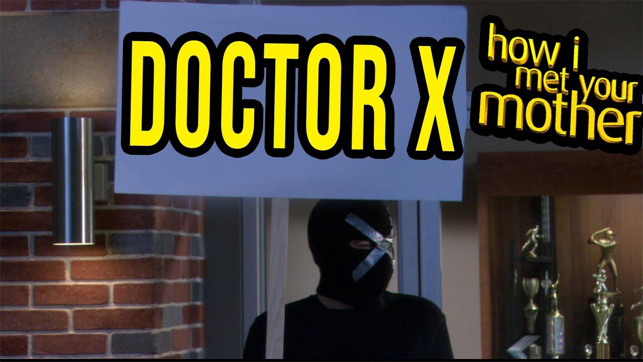 """Best of """"Doctor X"""" - How I Met Your Mother"""