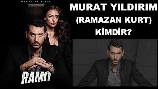 Gambar cover Ramo Dizisinde Murat Yıldırım (Ramazan Kurt) Kimdir? - Yeni Dizi