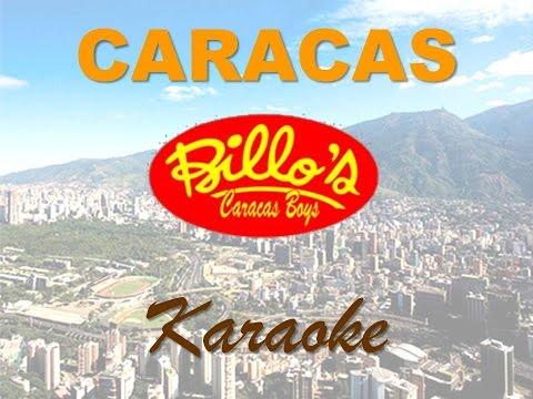 """BILLO´S CARACAS BOYS - """"CARACAS"""" - (Karaoke)"""
