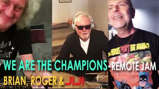 We Are The Champions - Brian May, Roger Taylor & Jiji - #jamwithBriandRog #jamwithbri #dontstopusnow