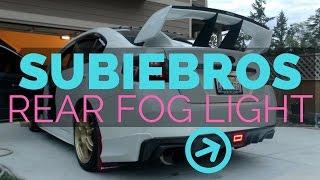 homepage tile video photo for Subiebros Rear Foglight   2015-2017 Subaru WRX/STI w/Tail as...