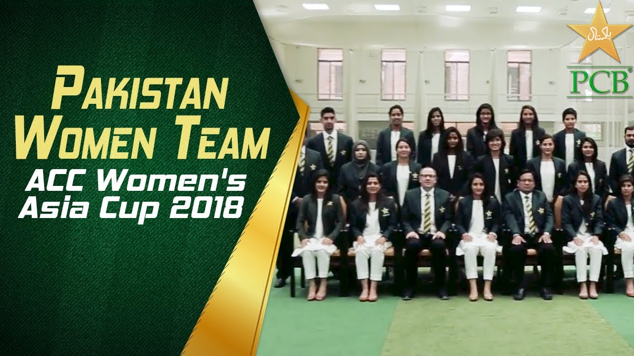 Pakistan Women Team is set to compete at the ACC Women's Asia Cup 2018 | PCB