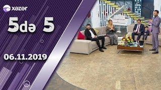 5də 5 - Əflatun Qubadov, Nazənin, Tuncay Vidadi 06.11.2019