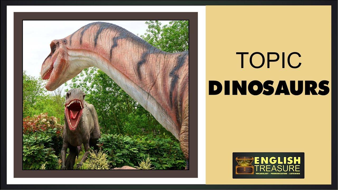 Dinosaurs: English Treasure – Vocabulary, Listening, Pronunciation
