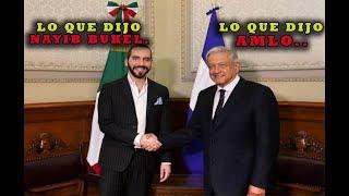 Nayib Bukele se reunió con AMLO │Declaraciones de Nayib Bukele en Mexico
