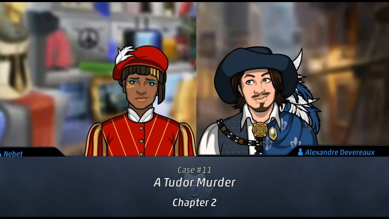 Criminal Case: Travel in Time Case #11 - A Tudor Murder | Chapter 2