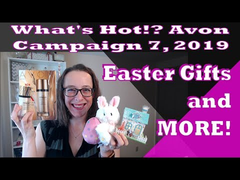 Easter Gifts And More | Avon Campaign 7, 2019 What's Hot!?