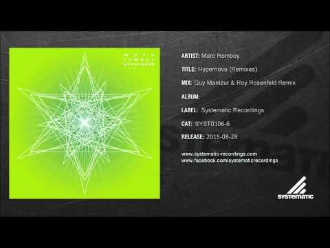 Marc Romboy - Hypernova (Guy Mantzur & Roy Rosenfeld Remix) [SYST0106-6]