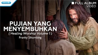 Franky Sihombing Healing Worship Vol. 1.mp3