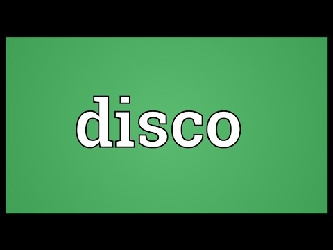 Disco Meaning