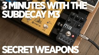 3 minutes with the Subdecay M3 | Secret Weapons