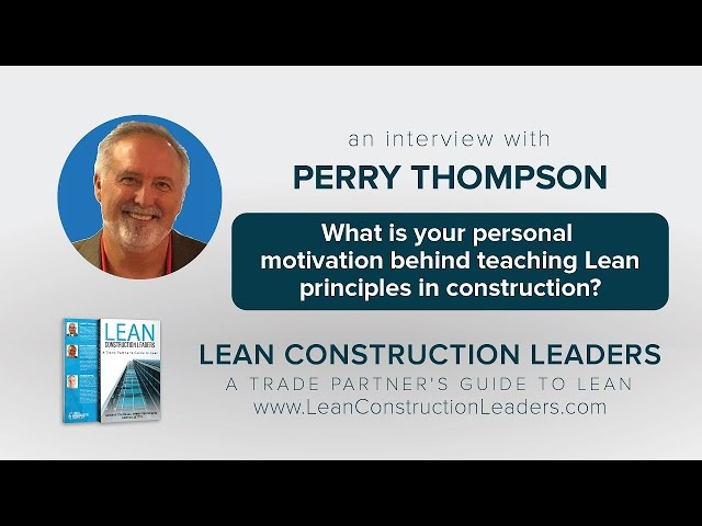 What is your personal motivation behind teaching Lean principles in construction?