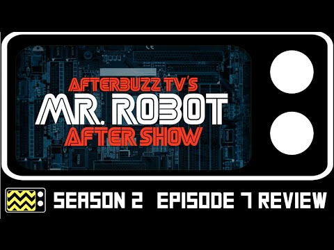 Mr. Robot Season 2 Episode 7 Review & After Show | AfterBuzz TV
