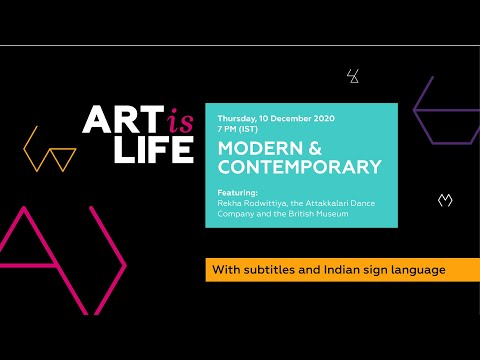 Art (is) Life MODERN & CONTEMPORARY - With Subtitles And Indian Sign Language