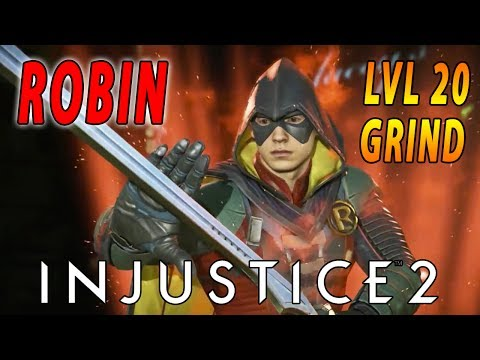 Robin Epic Gear LVL 20 Grind - Injustice 2 - Come Hang Out & Have Fun !