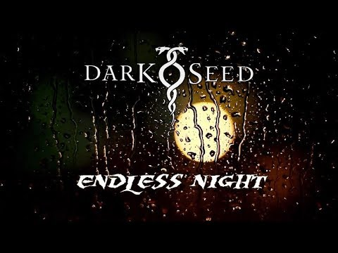 Darkseed - Endless Night [UNOFFICIAL LYRIC VIDEO] [HD]