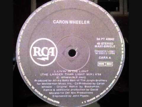 "CARON WHEELER. ""Livin' In The Light"". 1990. vinyl 12"" (The Larger Than Light Mix)."