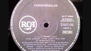 """CARON WHEELER. """"Livin"""