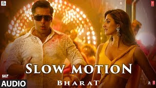 FULL AUDIO: Slow Motion | Bharat | Salman Khan, Disha Patani | Vishal & Shekhar |Nakash A , Shreya G