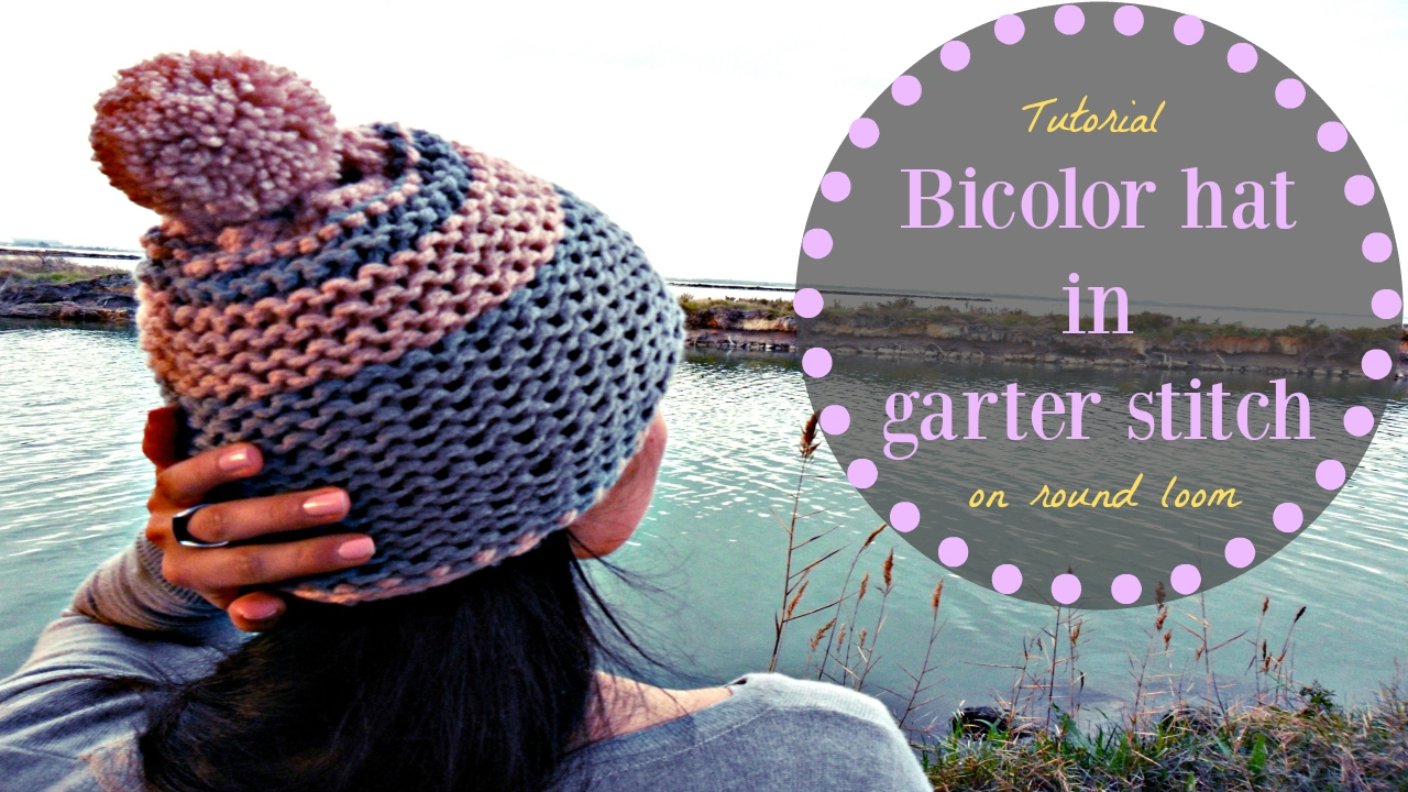 HOW TO MAKE A BICOLOR HAT IN GARTER STITCH - TUTORIAL STEP BY STEP ...