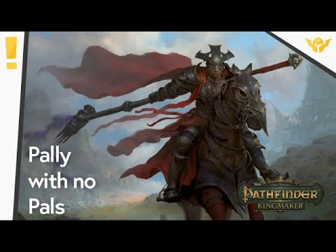 Pathfinder Kingmaker(Modded): All About Antipaladins |