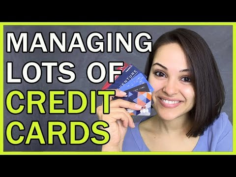 How To Manage Many Different Credit Cards!!!