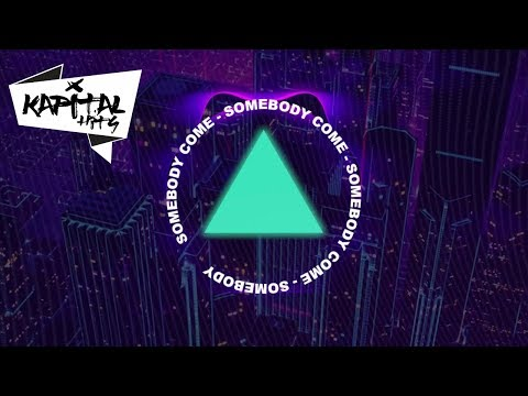 Somebody Come - SOG / EDM - Electronica