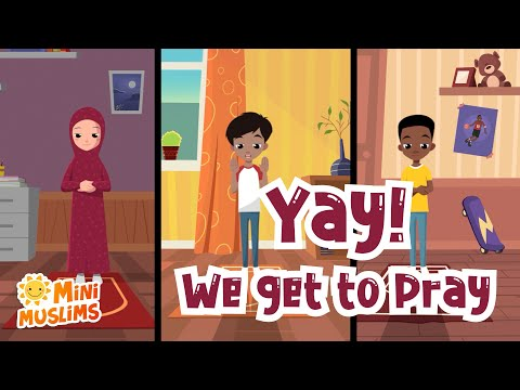 Muslim Songs For Kids | Yay! We Get To Pray! ☀️ MiniMuslims