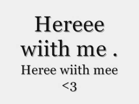 Michelle Branch - Here with me - Lyrics.
