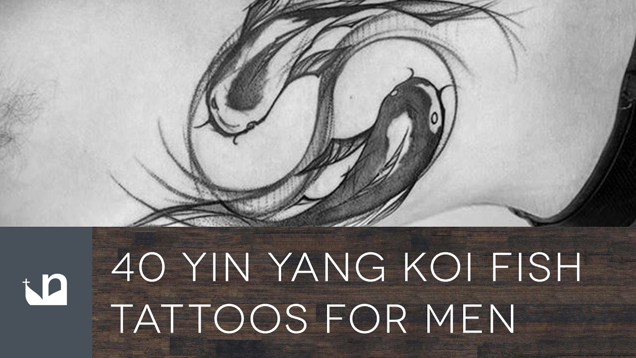 40 yin yang koi fish tattoos for men youtube. Black Bedroom Furniture Sets. Home Design Ideas