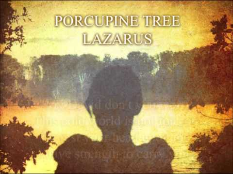 Porcupine Tree - Lazarus (Lyrics)