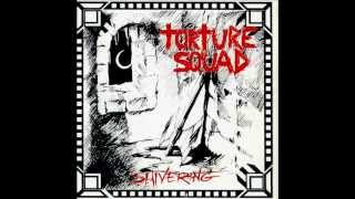 "Torture Squad - ""Suffocation"""