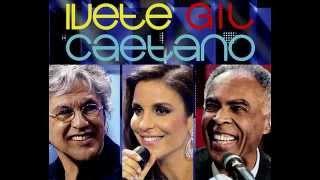 Baixar #O MEU AMOR Ivete Gil e Caetano.