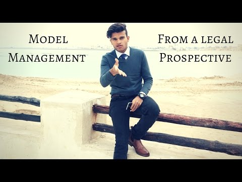 Model Management From a legal Prospective