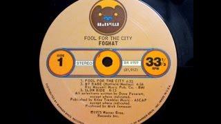 foghat fool for the city full album 1975