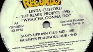 Linda Clifford - Whatcha Gonna Do (Murphy