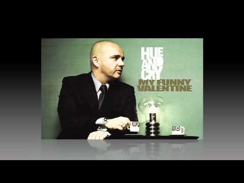 My Funny Valentine - Hue And Cry