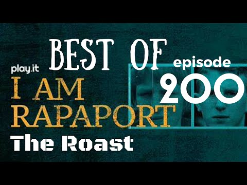 I Am Rapaport Stereo Podcast Episode 200: The Roast