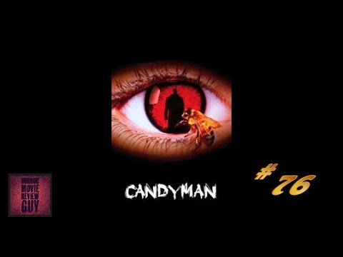 Candyman – Horror Movie Review Guy | Vid 76 | ( HMRG Oldies)