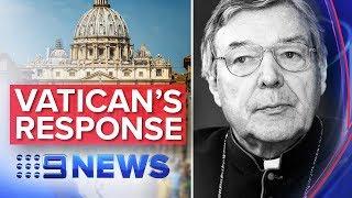 BREAKING NEWS: Vatican responds to Pell's appeal dismissal | Nine News Australia