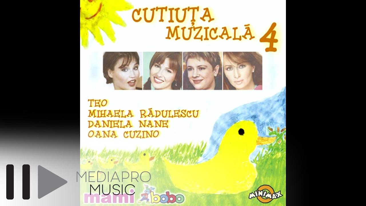 Cutiuta Muzicala 4 — Oana Cuzino si Mihaela Radulescu — Trai bun