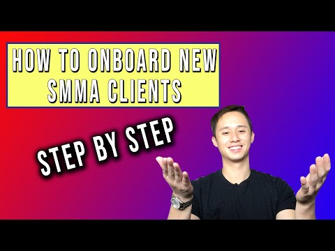 How To Onboard SMMA Clients (Step by Step)