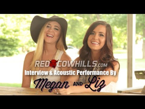 Megan and  Liz:  Interview & Acoustic Performance